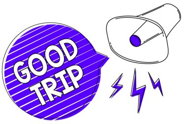 Writing note showing Good Trip. Business photo showcasing A journey or voyage,run by boat,train,bus,or any kind of vehicle Megaphone loudspeaker blue speech bubble stripes important message