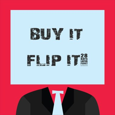 Word writing text Buy It Flip It. Business concept for Buy something fix them up then sell them for more profit