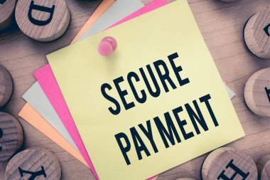 Text sign showing Secure Payment. Conceptual photo Security of Payment refers to ensure of paid even in dispute