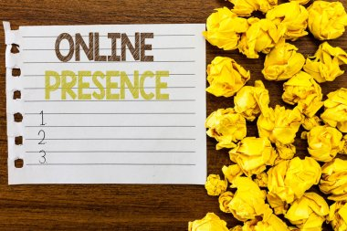 Handwriting text Online Presence. Concept meaning existence of someone that can be found via an online search