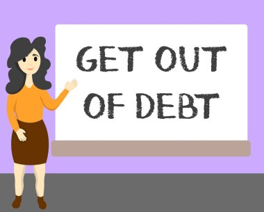 Word writing text Get Out Of Debt. Business concept for No prospect of being paid any more and free from debt