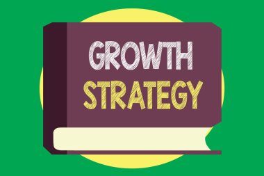 Handwriting text writing Growth Strategy. Concept meaning Strategy aimed at winning larger market share in shortterm