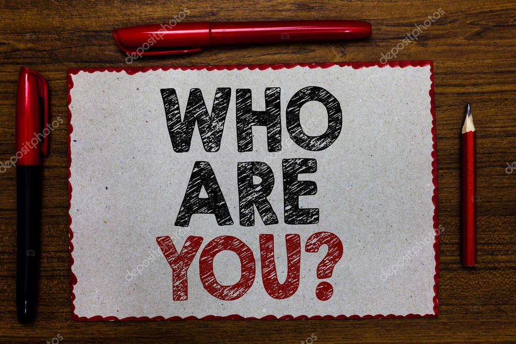 Text sign showing Who Are You question. Conceptual photo Identify yourself description personal characteristics Red bordered white page centered some texts wooden desk pen pencil.