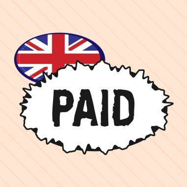 Word writing text Paid. Business concept for Due for job done Ones receive pay during leave from work Receipt of pay