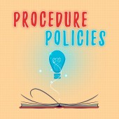 Fotografie Text sign showing Procedure Policies. Conceptual photo Steps to Guiding Principles Rules and Regulations