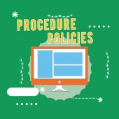 Fotografie Conceptual hand writing showing Procedure Policies. Business photo text Steps to Guiding Principles Rules and Regulations