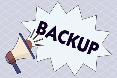 Conceptual hand writing showing Backup. Business photo text copy of file or other item data made in case original is lost damaged