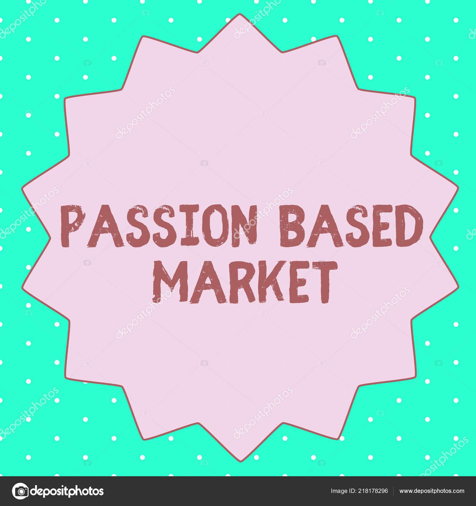 a7dc5fe6a92 Muestra de texto mostrando pasión mercado. Foto conceptual emocional ventas  canal una estrategia centrada en personalizar. — Foto de artursz