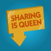 Slovo psaní textu že sdílení je královna. Obchodní koncept pro poskytnutí dalších informací nebo patří je výborná kvalita