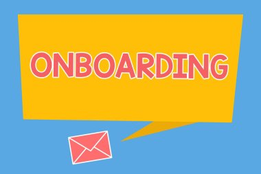 Handwriting text Onboarding. Concept meaning Action Process of integrating a new employee into an organization