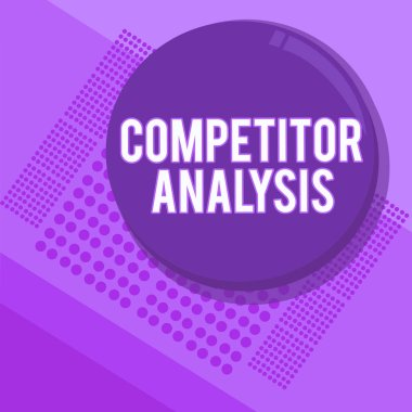 Handwriting text writing Competitor Analysis. Concept meaning Determine the Strength Weakness of Competitive Market