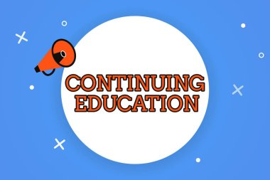 Word writing text Continuing Education. Business concept for Continued Learning Activity professionals engage in