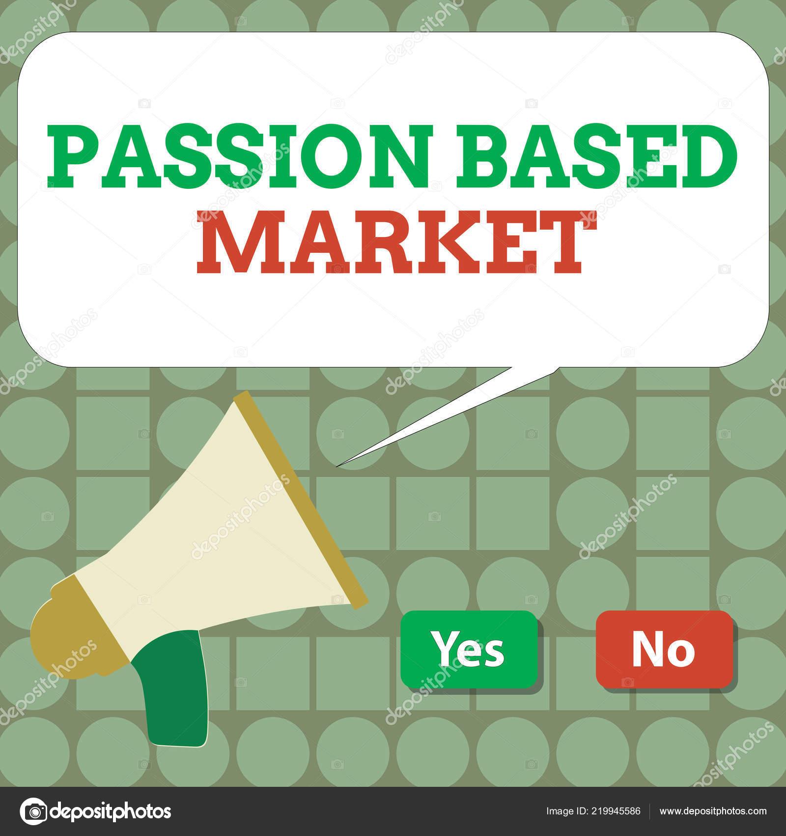 e227e8ca92b Muestra de texto mostrando pasión mercado. Foto conceptual emocional ventas  canal una estrategia centrada en personalizar — Foto de artursz