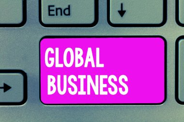 Word writing text Global Business. Business concept for Trade and business system a company doing across the world