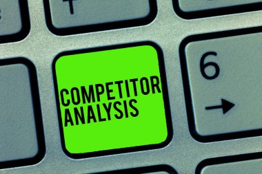 Text sign showing Competitor Analysis. Conceptual photo Determine the Strength Weakness of Competitive Market