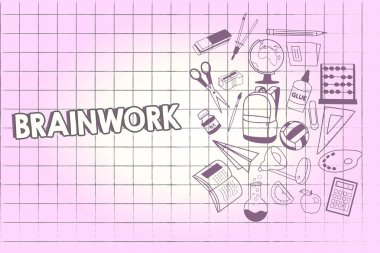 Writing note showing Brainwork. Business photo showcasing described as mental activity and not physical one thoughts School Supplies icon Educational Materials on Halfside with Text Space.