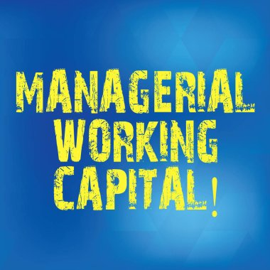 Writing note showing Managerial Working Capital. Business photo showcasing Shortterm liabilities and shortterm assets Blurry Light Flashing Glaring with Diamond Shape on Hazy Blue Space.