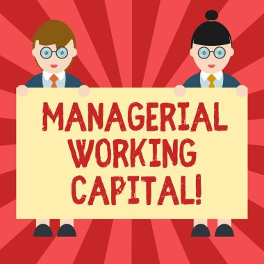 Conceptual hand writing showing Managerial Working Capital. Business photo showcasing Shortterm liabilities and shortterm assets Male and Female in Uniform Holding Placard Banner Text Space.