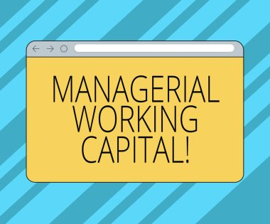 Text sign showing Managerial Working Capital. Conceptual photo Shortterm liabilities and shortterm assets Monitor Screen with Forward Backward Progress Control Bar Blank Text Space.