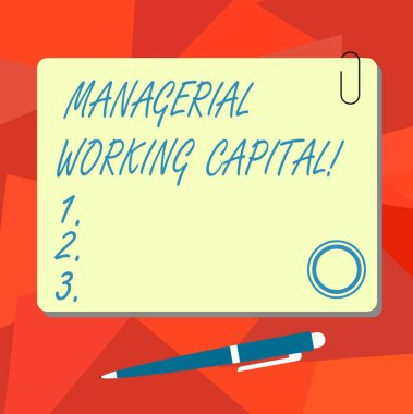 Conceptual hand writing showing Managerial Working Capital. Business photo text Shortterm liabilities and shortterm assets Square Color Board with Magnet Click Ballpoint Pen and Clip.