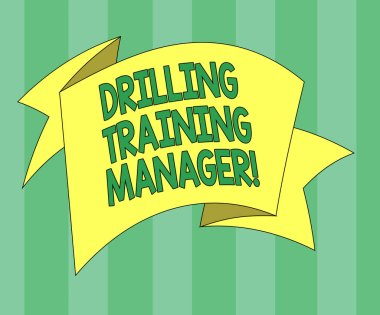 Handwriting text Drilling Training Manager. Concept meaning Give the staff the understanding drilling process Folded 3D Ribbon Strip Solid Color Blank Sash photo for Celebration.