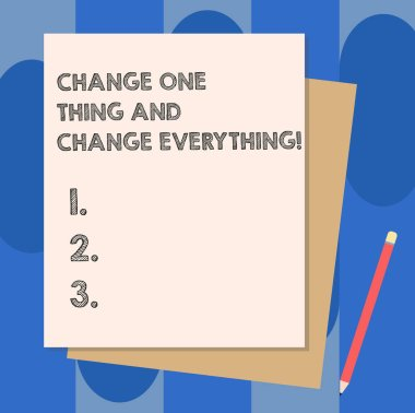 Conceptual hand writing showing Change One Thing And Change Everything. Business photo showcasing Little modifications modify all Stack of Different Pastel Color Construct Bond Paper Pencil.