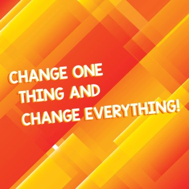 Conceptual hand writing showing Change One Thing And Change Everything. Business photo showcasing Little modifications modify all Diagonal Rectangle Transparent Color Over Abstract photo.