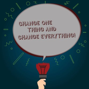 Conceptual hand writing showing Change One Thing And Change Everything. Business photo text Little modifications modify all Oval Speech Bubble Above a Broken Bulb with Failed Idea icon.