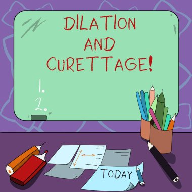 Word writing text Dilation And Curettage. Business concept for procedure to remove tissue from inside your uterus Mounted Blank Color Blackboard with Chalk and Writing Tools Sheets on Desk.