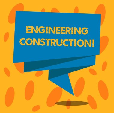 Writing note showing Engineering And Construction. Business photo showcasing applying technical knowledge to infrastructure Folded 3D Ribbon Strip Solid Color Blank Sash photo for Celebration.