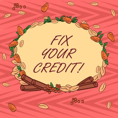 Word writing text Fix Your Credit. Business concept for Keep balances low on credit cards and other credit Wreath Made of Different Color Seeds Leaves and Rolled Cinnamon photo.