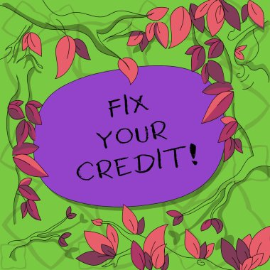 Text sign showing Fix Your Credit. Conceptual photo Keep balances low on credit cards and other credit Tree Branches Scattered with Leaves Surrounding Blank Color Text Space.