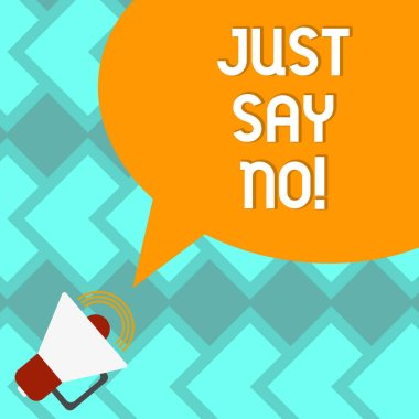 Text sign showing Just Say No. Conceptual photo Do not be afraid of giving negative answers to some things Megaphone with Sound Volume Icon and Blank Color Speech Bubble photo.