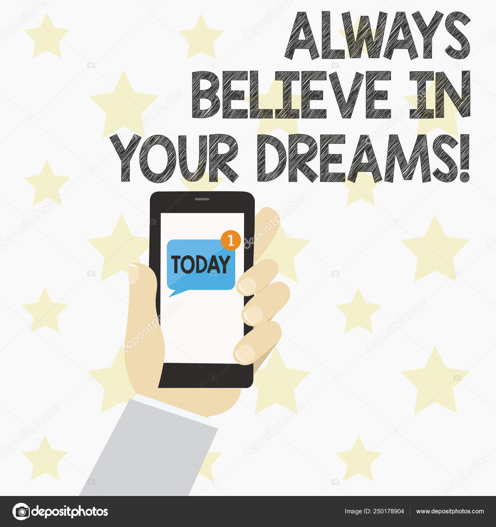 Handwriting text Always Believe In Your Dreams  Concept meaning