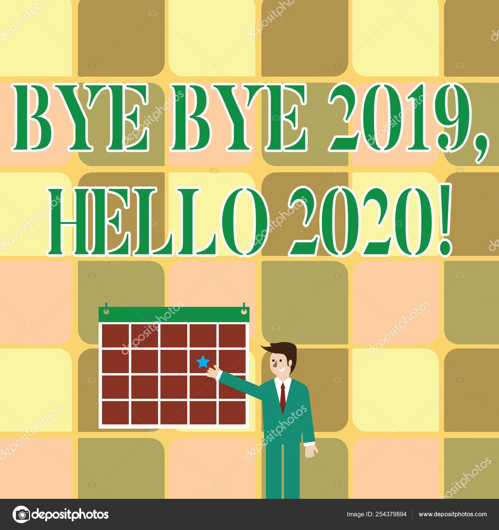Calendario Uomo 2020.Segno Di Testo Da Bye Bye 2019 Ciao 2020 Foto Concettuale
