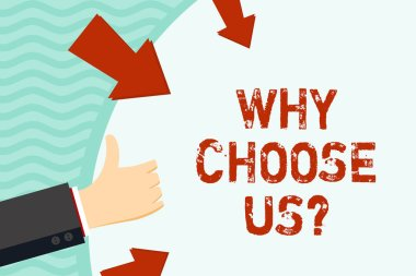 Handwriting text writing Why Choose Us Question. Concept meaning list advantages disadvantages to select product Hand Gesturing Thumbs Up and Holding on Blank Space Round Shape with Arrows.