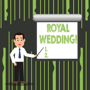Handwriting text writing Royal Wedding. Concept meaning marriage ceremony involving members of kingdom family Man in Necktie Talking Holding Stick Pointing to Blank White Screen on Wall.
