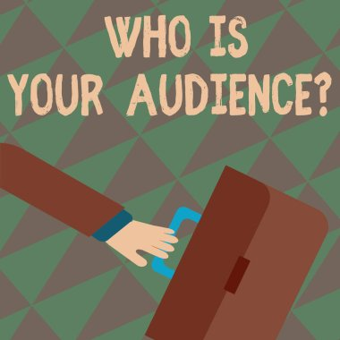 Text sign showing Who Is Your Audience Question. Conceptual photo who is watching or listening to it Rushing Businessman Arm Swayed Farther Back and Hand Holding Color Briefcase.