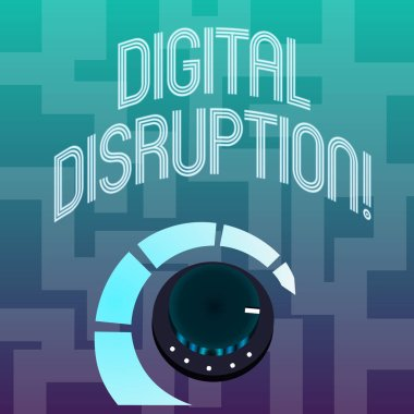 Text sign showing Digital Disruption. Conceptual photo transformation caused by emerging digital technologies Volume Control Metal Knob with Marker Line and Colorful Loudness Indicator.