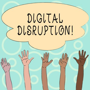 Conceptual hand writing showing Digital Disruption. Business photo text transformation caused by emerging digital technologies Multiracial Hands Raising Up Reaching for Colorful Big Cloud.