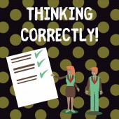 Fotografia Text sign showing Thinking Correctly. Conceptual photo principle that you think are sensible and morally correct Man and Woman in Business Suit Presenting Report of Check and Lines on Paper.