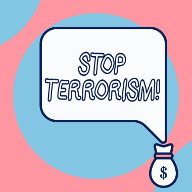 Word writing text Stop Terrorism. Business concept for Resolving the outstanding issues related to violence.