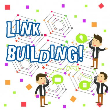 Handwriting text writing Link Building. Concept meaning process of acquiring hyperlinks from other website to your own Businessmen Coworkers Conference Call Conversation Discussion Mobile Phones.