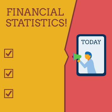 Writing note showing Financial Statistics. Business photo showcasing Comprehensive Set of Stock and Flow Data of a company Geometrical background man chest holding megaphone speech bubble.