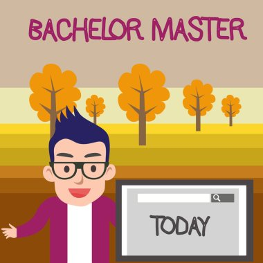 Text sign showing Bachelor Master. Conceptual photo An advanced degree completed after bachelor s is degree Male Speaker Monitor with Search Tool on Screen Presentation or Report.