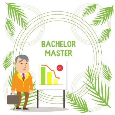 Handwriting text writing Bachelor Master. Concept meaning An advanced degree completed after bachelor s is degree Businessman Clerk with Brief Case Standing Whiteboard Declining Bar Chart.