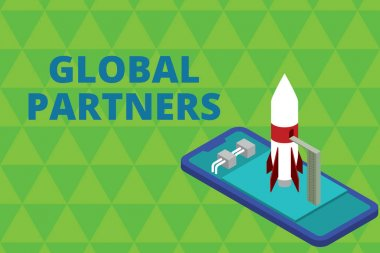 Word writing text Global Partners. Business concept for Two or more firms from different countries work as a team Ready to launch rocket lying smartphone. Startup negotiations to begin.