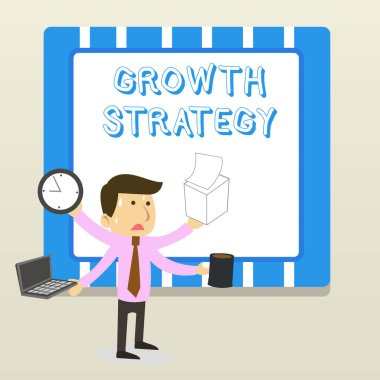 Word writing text Growth Strategy. Business concept for Strategy aimed at winning larger market share in shortterm Stressed Out Male Employee Manager Many Armed Multitasking Meet Deadline.