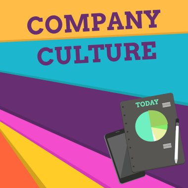 Handwriting text Company Culture. Concept meaning The environment and elements in which employees work Layout Smartphone Off Ballpoint Pen RingBound Notepad Business Pie Chart.