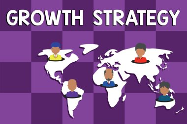 Text sign showing Growth Strategy. Conceptual photo Strategy aimed at winning larger market share in shortterm Connection multiethnic persons all over world. Global business earth map.